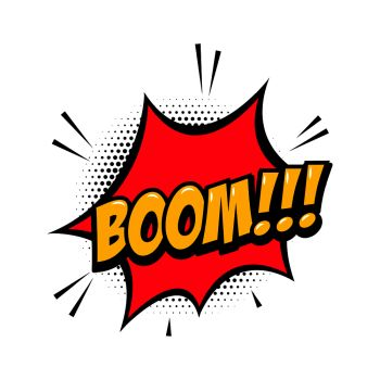 BOOM  Comic style phrase with speech bubble Vector illustration