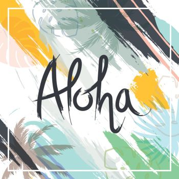 You searched for aloha